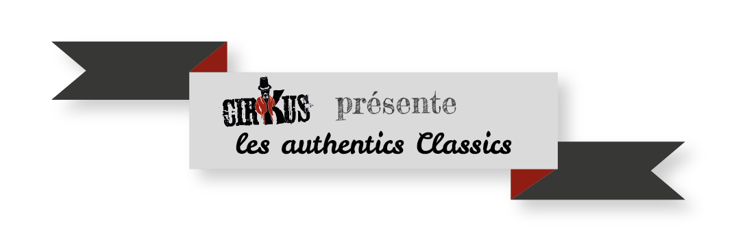 Cirkus Authentic Classics