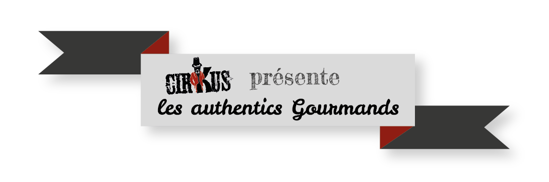 Cirkus Authentic Gourmands