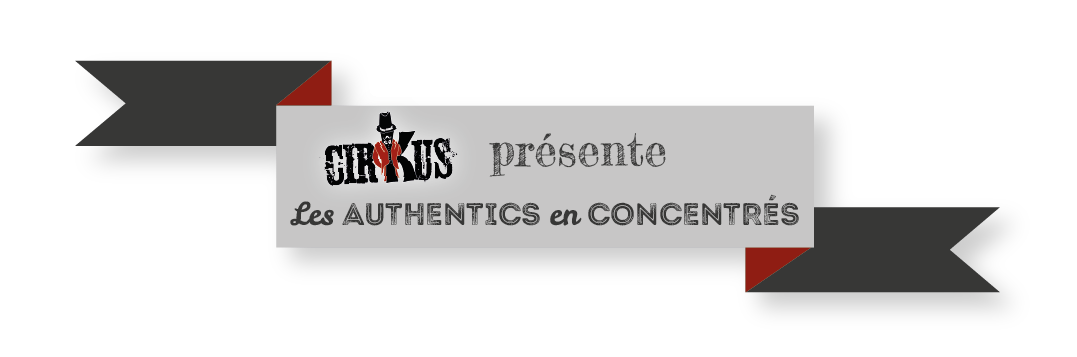 Les Authentics en 10ML